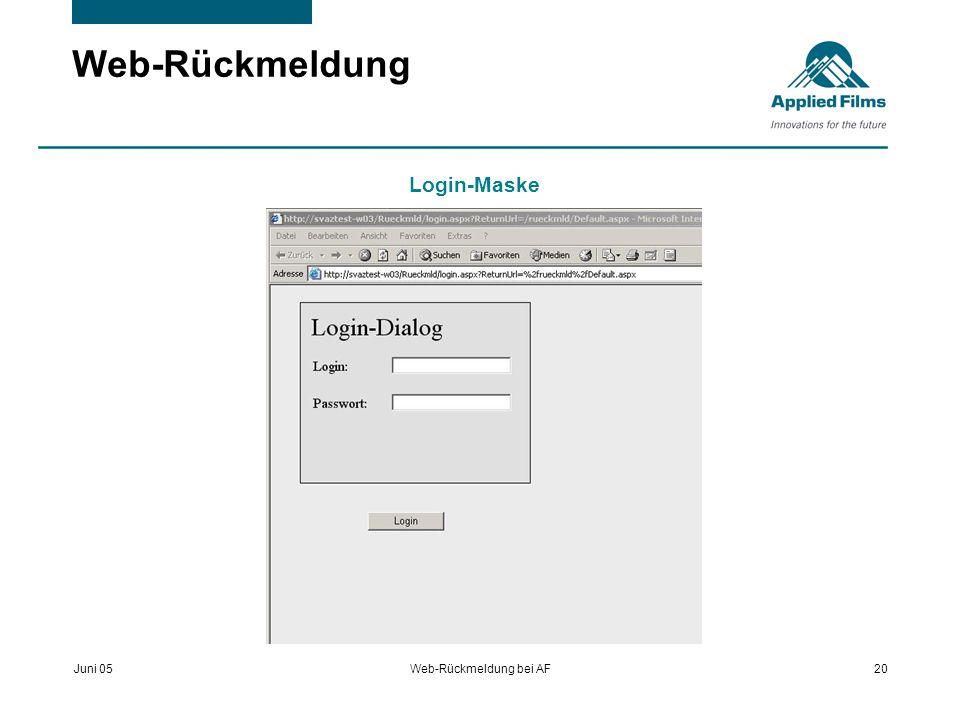 Juni 05Web-Rückmeldung bei AF20 Web-Rückmeldung Login-Maske