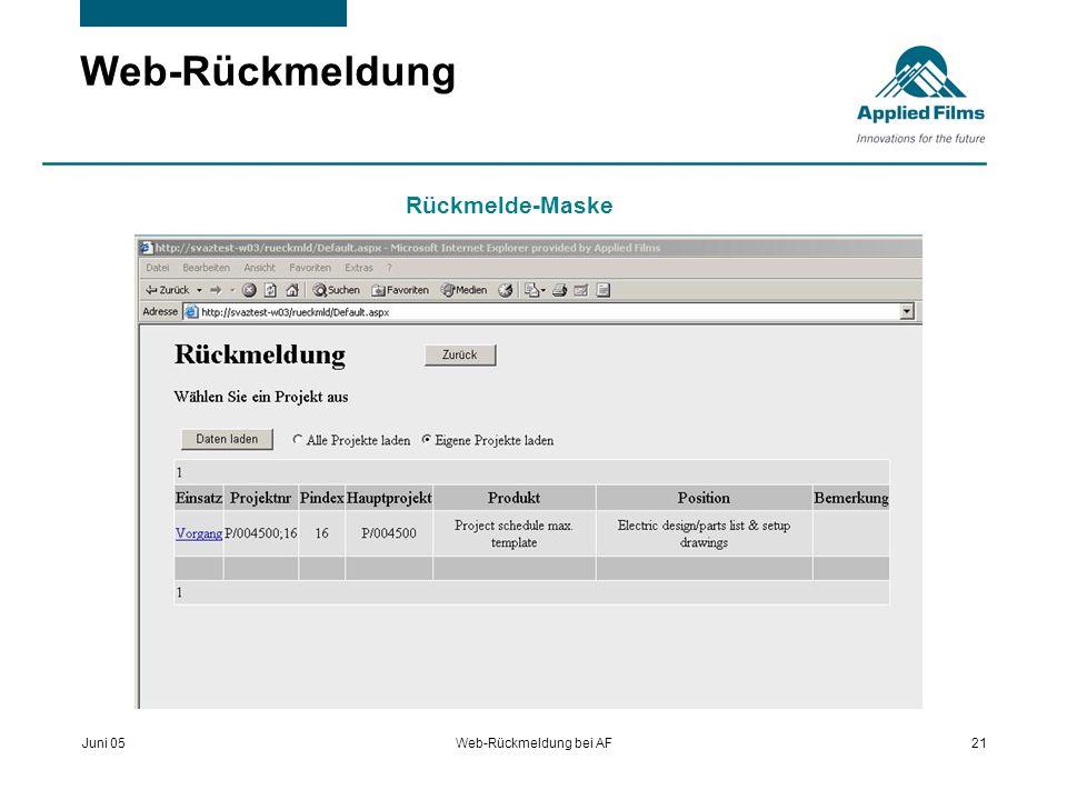 Juni 05Web-Rückmeldung bei AF21 Web-Rückmeldung Rückmelde-Maske