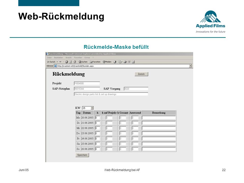 Juni 05Web-Rückmeldung bei AF22 Web-Rückmeldung Rückmelde-Maske befüllt