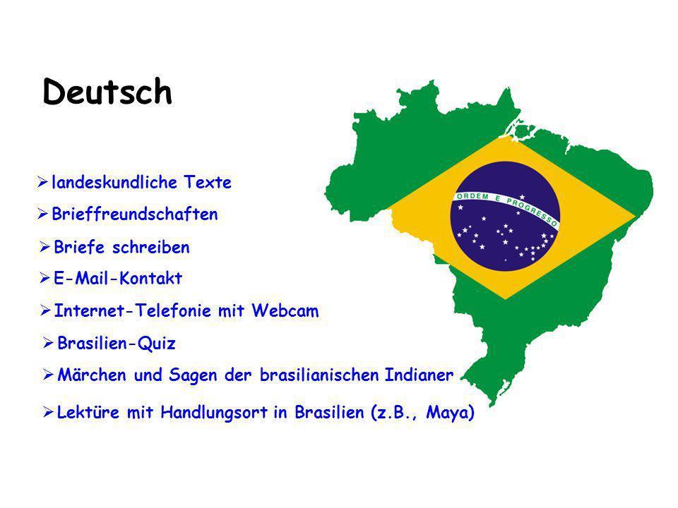 Deutsch Märchen und Sagen der brasilianischen Indianer Lektüre mit Handlungsort in Brasilien (z.B., Maya) landeskundliche Texte Brieffreundschaften Br