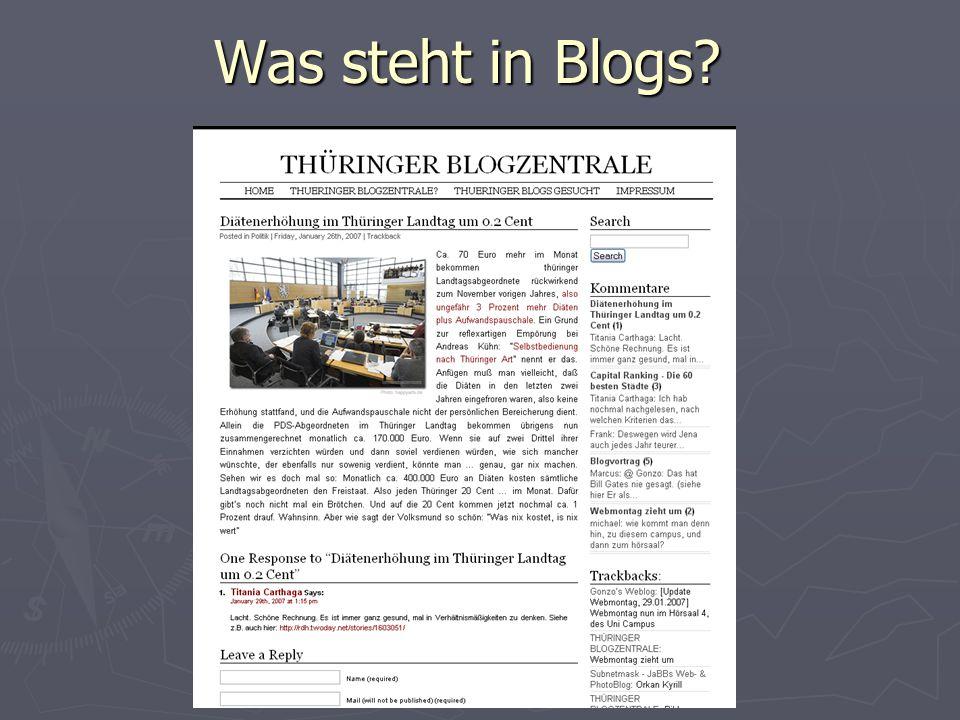 Die wichtigsten Blogs Welt: boingboing, engadget, daily kos, michelle malkin, huffington post Welt: boingboing, engadget, daily kos, michelle malkin, huffington post