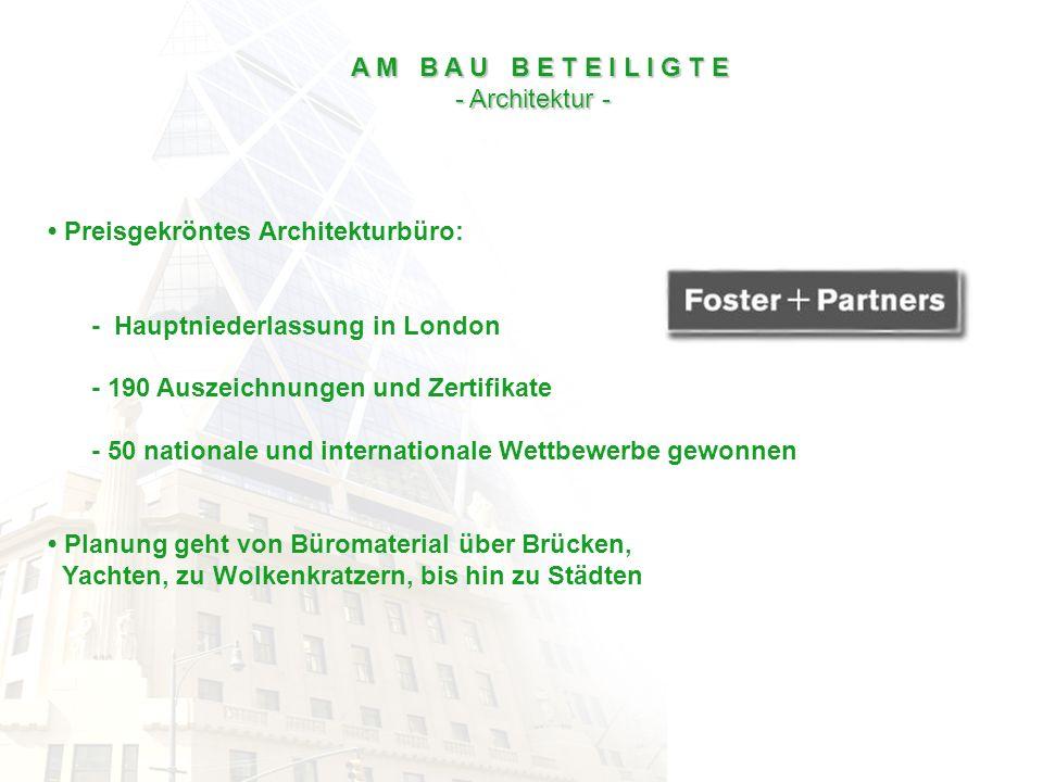 Preisgekröntes Architekturbüro: - Hauptniederlassung in London - 190 Auszeichnungen und Zertifikate - 50 nationale und internationale Wettbewerbe gewo