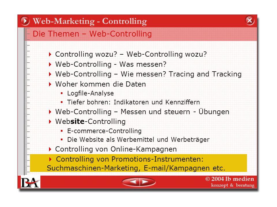 © 2004 lb medien konzept & beratung Web-Marketing – Kampagnen-Controlling Daten-Integration Die Zusammenführen der Kampagnedaten in der Verlags- Kunde