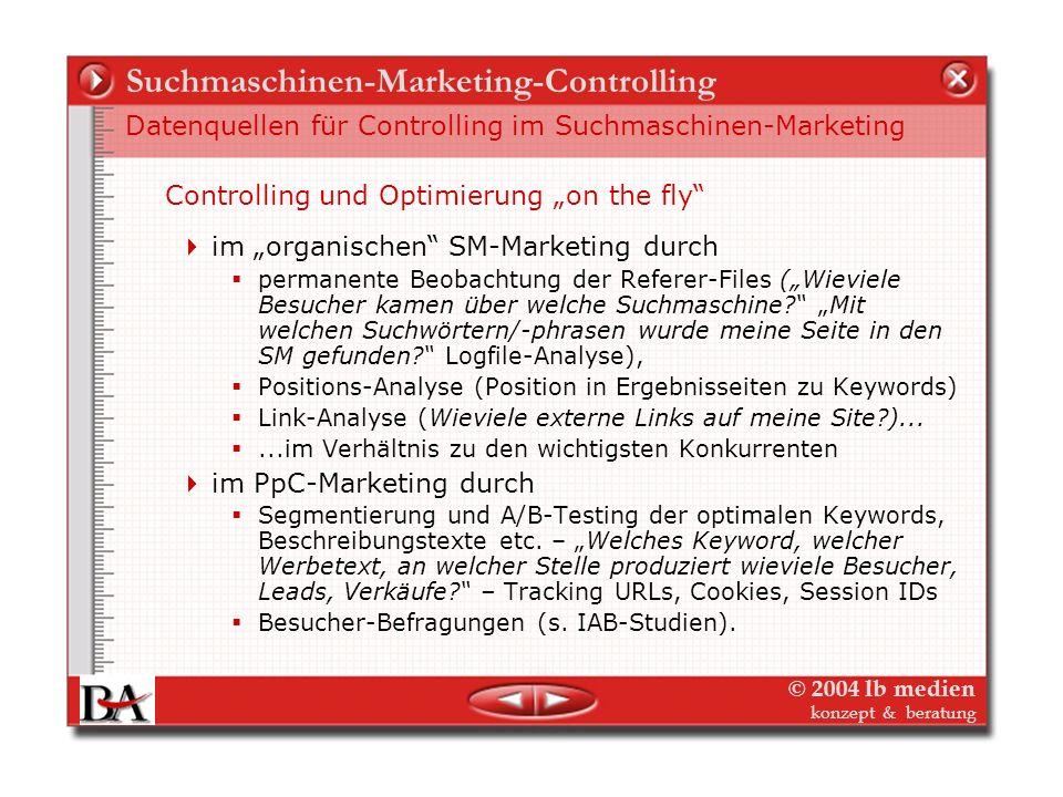 © 2004 lb medien konzept & beratung Suchmaschinen-Marketing-Controlling Pay-per-Click Controlling – ROI-Tracking, wie geht das?