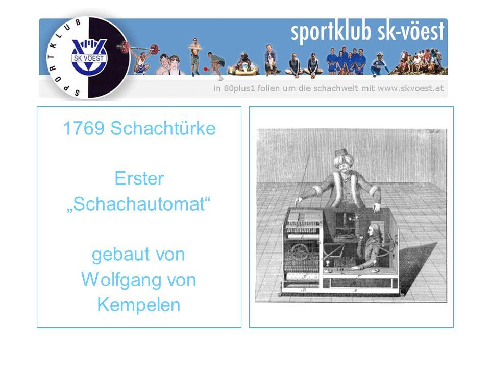 1769 Schachtürke Erster Schachautomat gebaut von Wolfgang von Kempelen