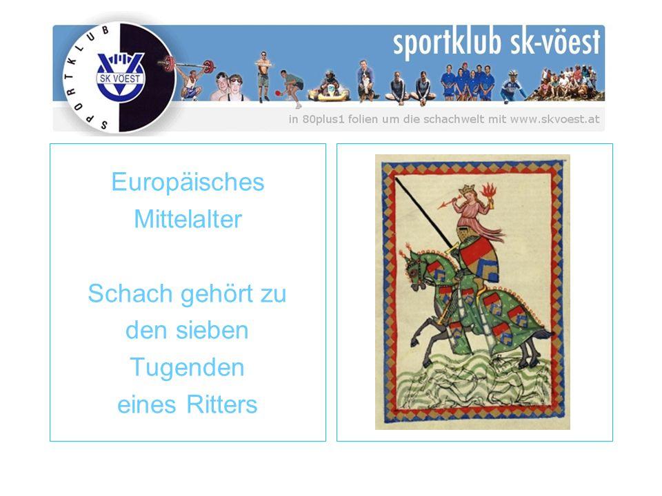 Europäisches Mittelalter Schach gehört zu den sieben Tugenden eines Ritters