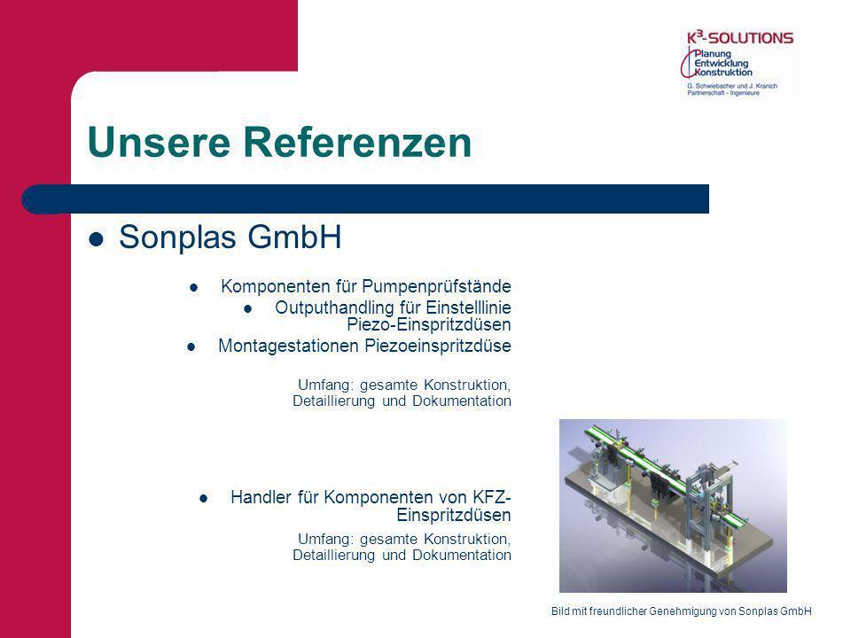 Unsere Referenzen Sonplas GmbH Komponenten für Pumpenprüfstände Outputhandling für Einstelllinie Piezo-Einspritzdüsen Montagestationen Piezoeinspritzd