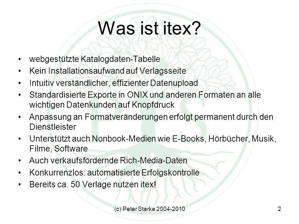 (c) Peter Starke 2004-20103 Kunden u.a.