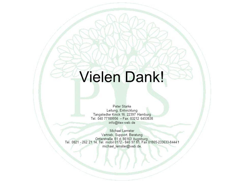 Vielen Dank. Peter Starke Leitung, Entwicklung Tangstedter Knick 16, 22397 Hamburg Tel.