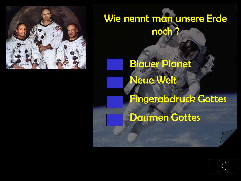 Wie hieß die erste bemannte Mission zum Mond ? Apollo 3 Apollo 11 Jule Verne Hermann 7