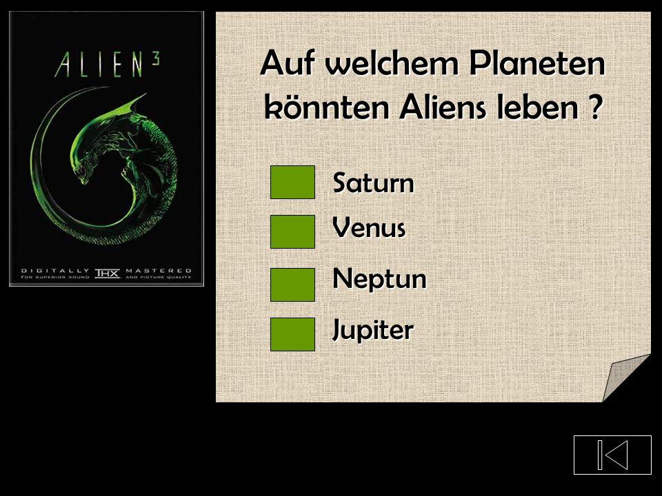 Was sind Aliens ? Monster, die uns auffressen wollen Seltsame Menschen Außerirdische Lebewesen, die nicht von der Erde stammen Leute vom Mars