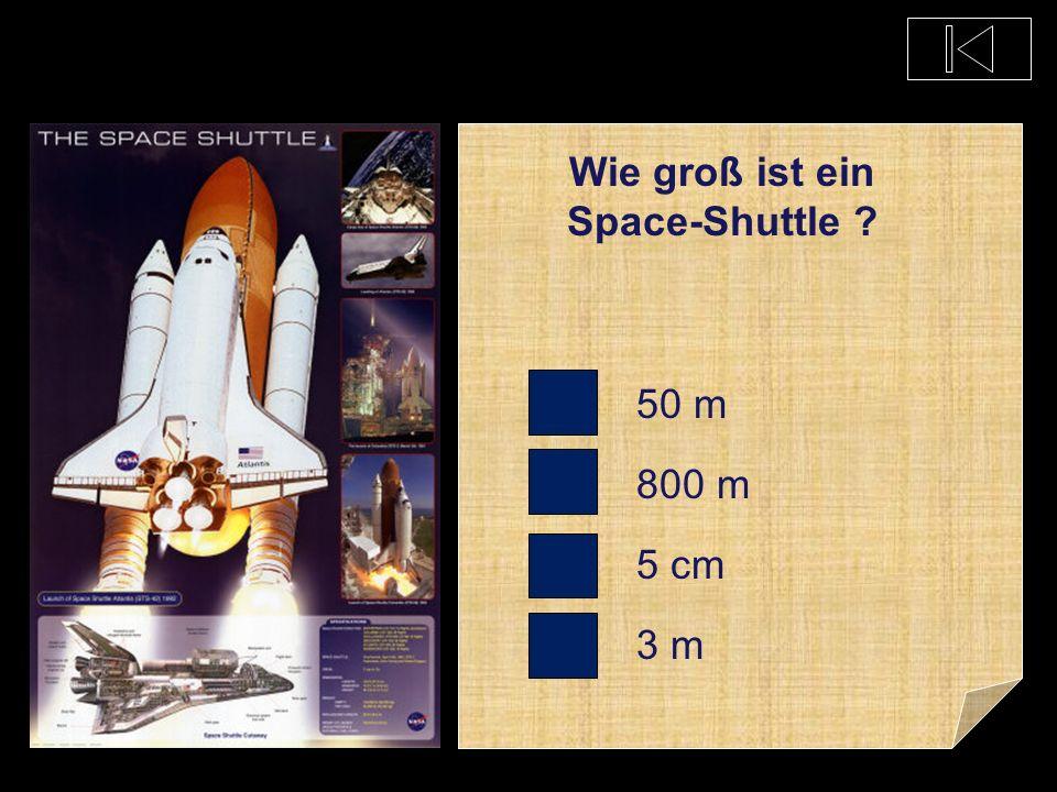 Wie schwer ist ein Space-Shuttle ? 100 kg 25 Tonnen 2000 Tonnen 50000 Tonnen