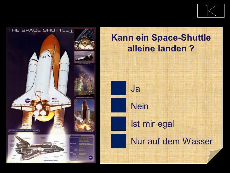 Welche Raumfahrt- behörde entwickelte das Space-Shuttle ? RASY MUNA NASA PLAZA