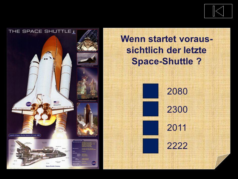 Wann startete das erste Space-Shuttle ? 1900 1845 1981 2009