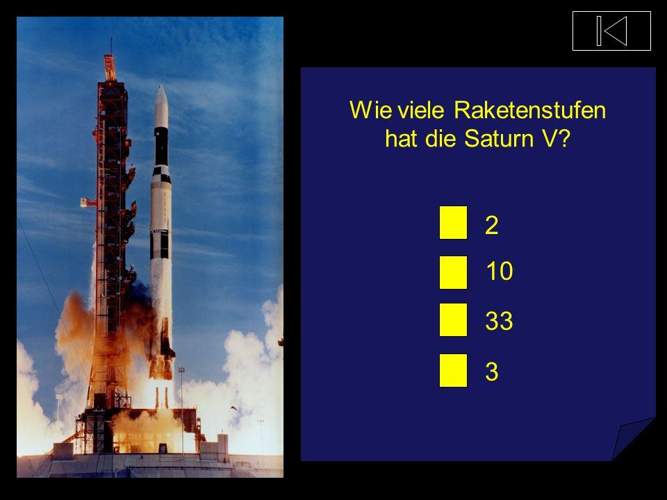 Wie viele Triebwerke hat die Saturn V? 5 7 1 23