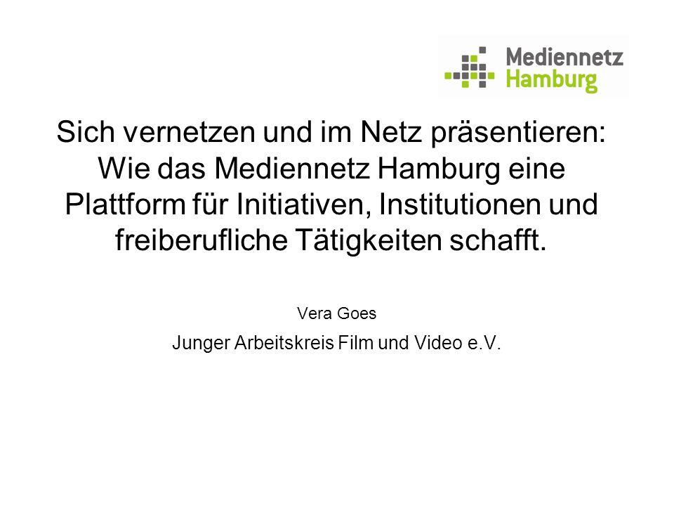 Sich vernetzen und im Netz präsentieren: Wie das Mediennetz Hamburg eine Plattform für Initiativen, Institutionen und freiberufliche Tätigkeiten schaf