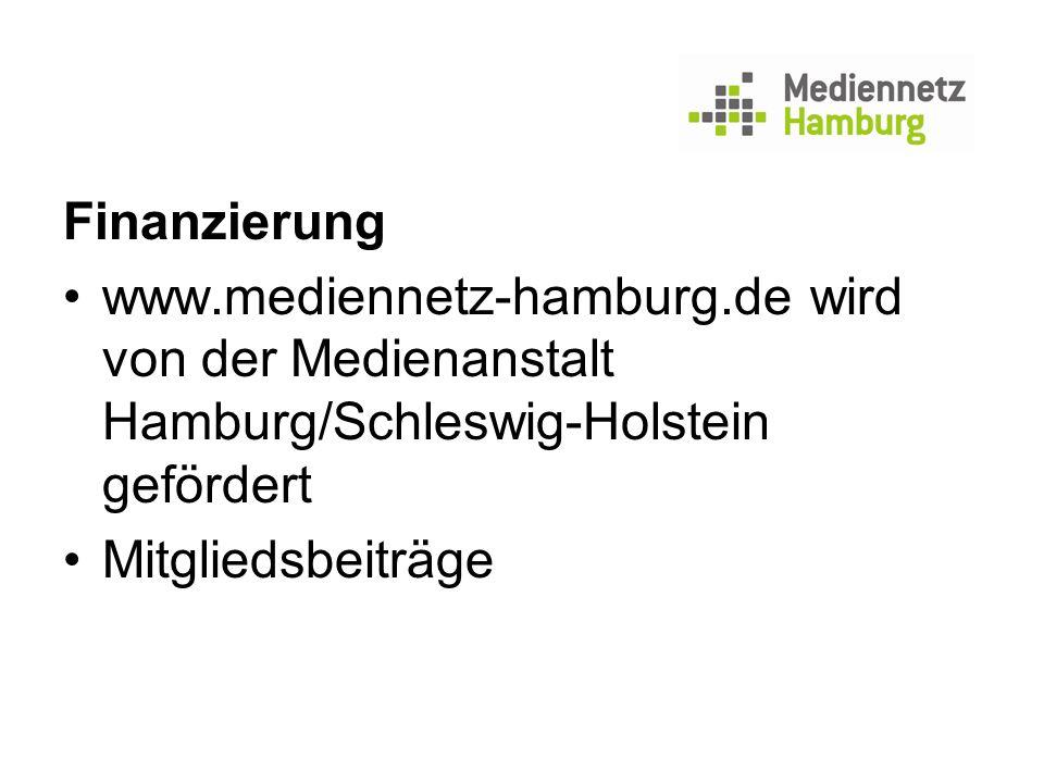 Finanzierung www.mediennetz-hamburg.de wird von der Medienanstalt Hamburg/Schleswig-Holstein gefördert Mitgliedsbeiträge