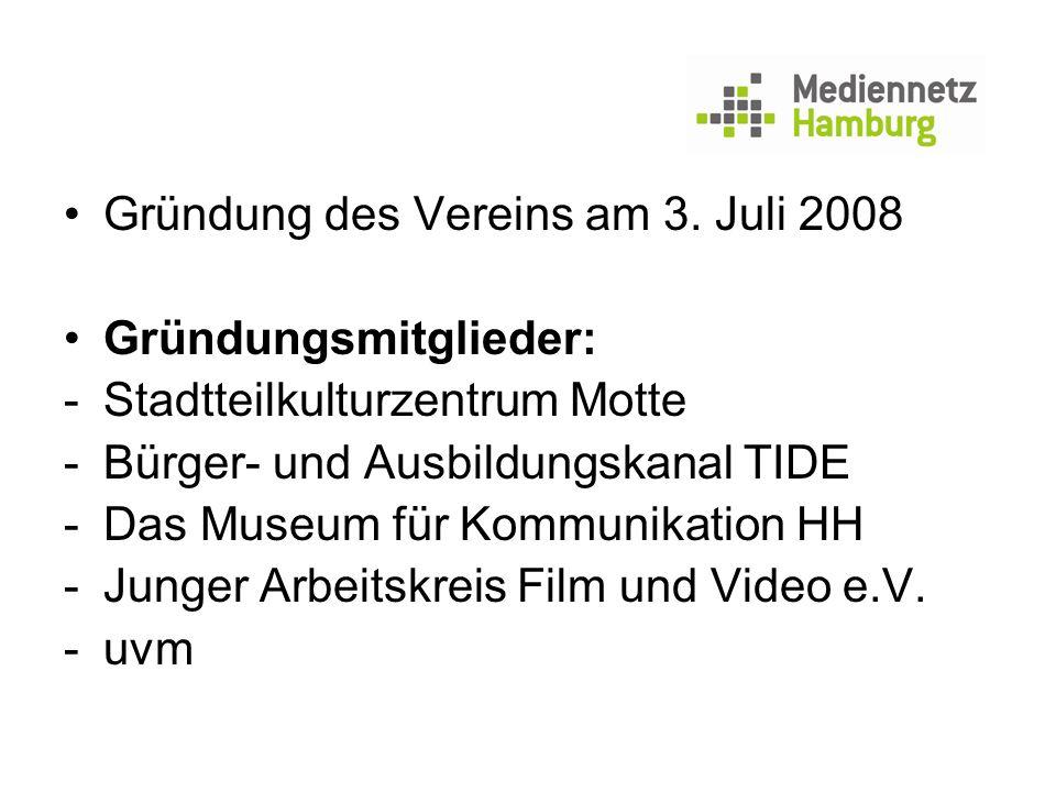 Gründung des Vereins am 3. Juli 2008 Gründungsmitglieder: -Stadtteilkulturzentrum Motte -Bürger- und Ausbildungskanal TIDE -Das Museum für Kommunikati