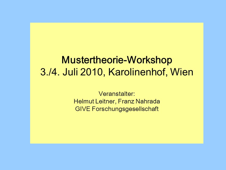 Mustertheorie-Workshop 3./4.