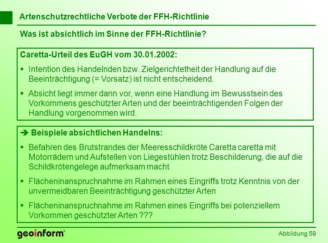 Abbildung 59 Caretta-Urteil des EuGH vom 30.01.2002: Intention des Handelnden bzw. Zielgerichtetheit der Handlung auf die Beeinträchtigung (= Vorsatz)