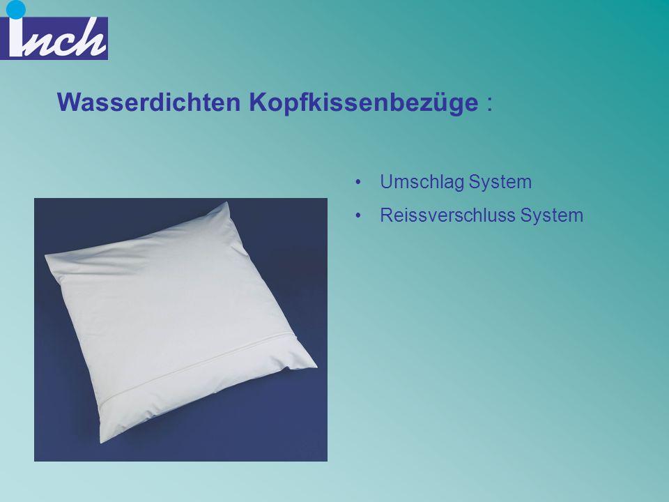 Wasserdichten Kopfkissenbezüge : Umschlag System Reissverschluss System