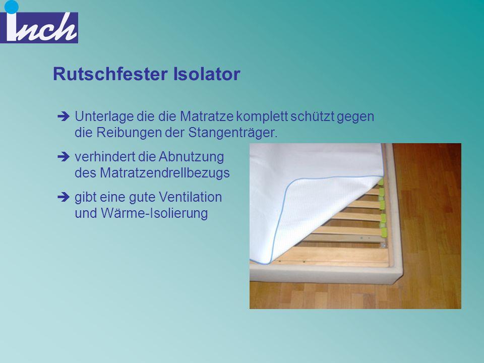 Rutschfester Isolator Unterlage die die Matratze komplett schützt gegen die Reibungen der Stangenträger. verhindert die Abnutzung des Matratzendrellbe