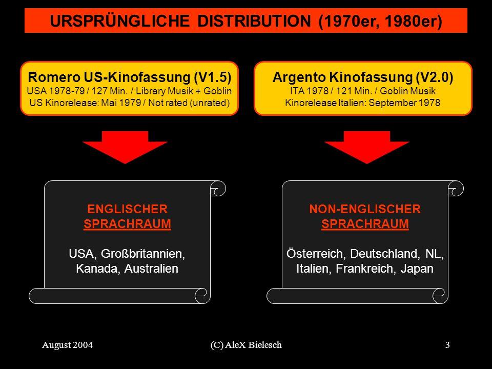 August 2004(C) AleX Bielesch3 URSPRÜNGLICHE DISTRIBUTION (1970er, 1980er) Romero US-Kinofassung (V1.5) USA 1978-79 / 127 Min. / Library Musik + Goblin