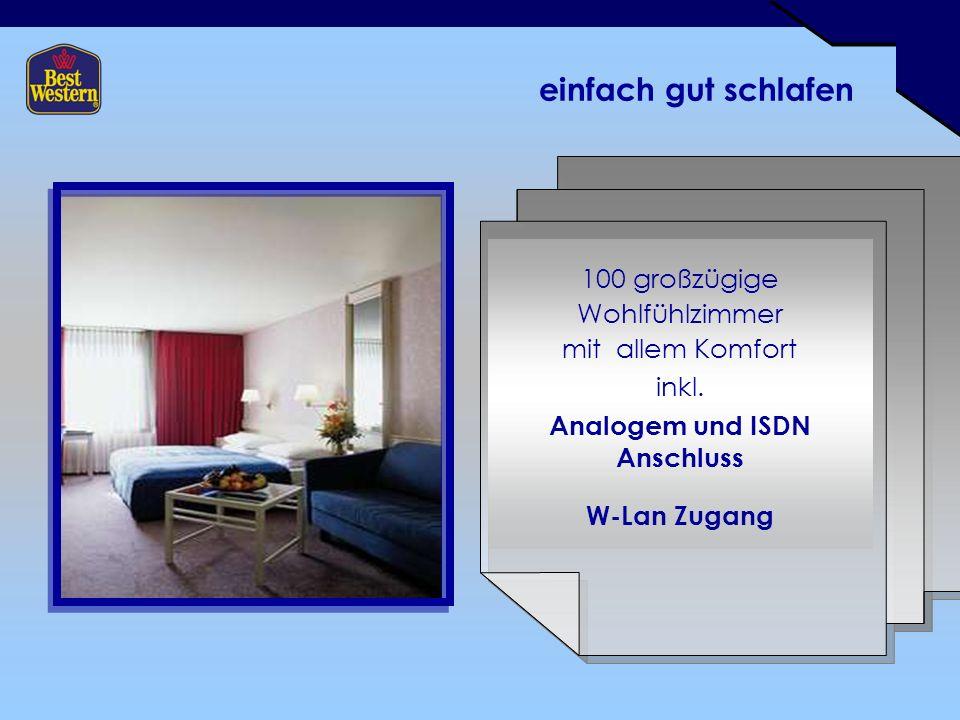 einfach gut schlafen 100 großzügige Wohlfühlzimmer mit allem Komfort inkl.
