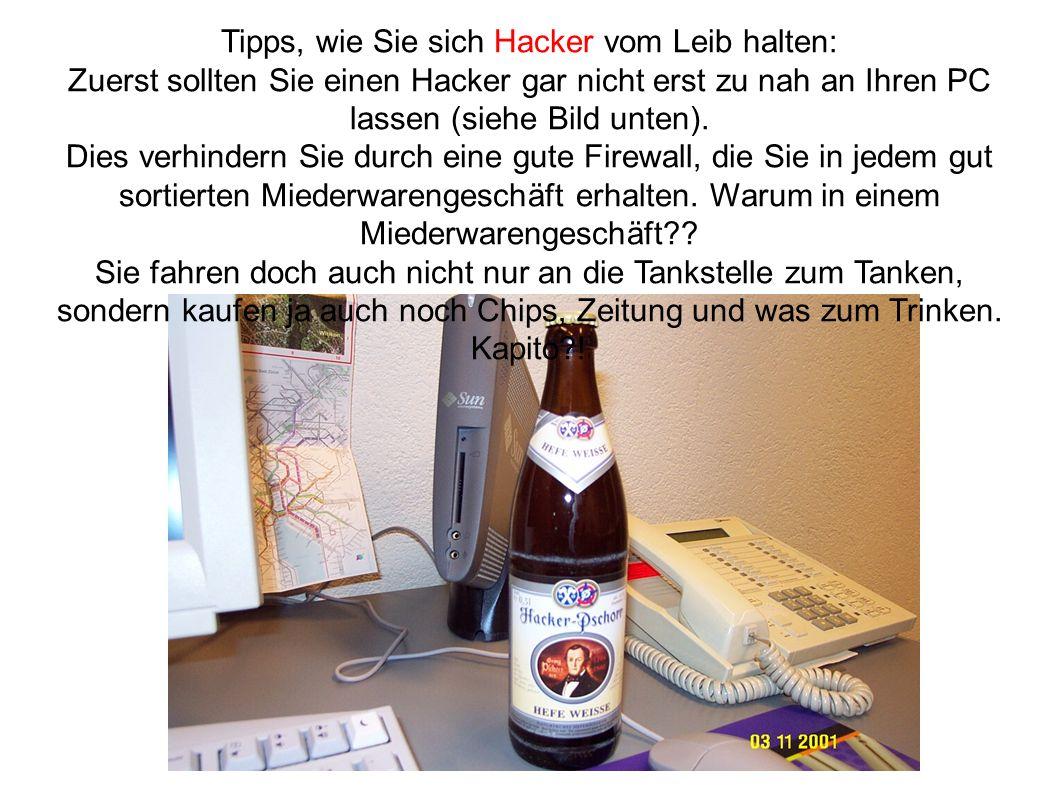 Tipps, wie Sie sich Hacker vom Leib halten: Zuerst sollten Sie einen Hacker gar nicht erst zu nah an Ihren PC lassen (siehe Bild unten).
