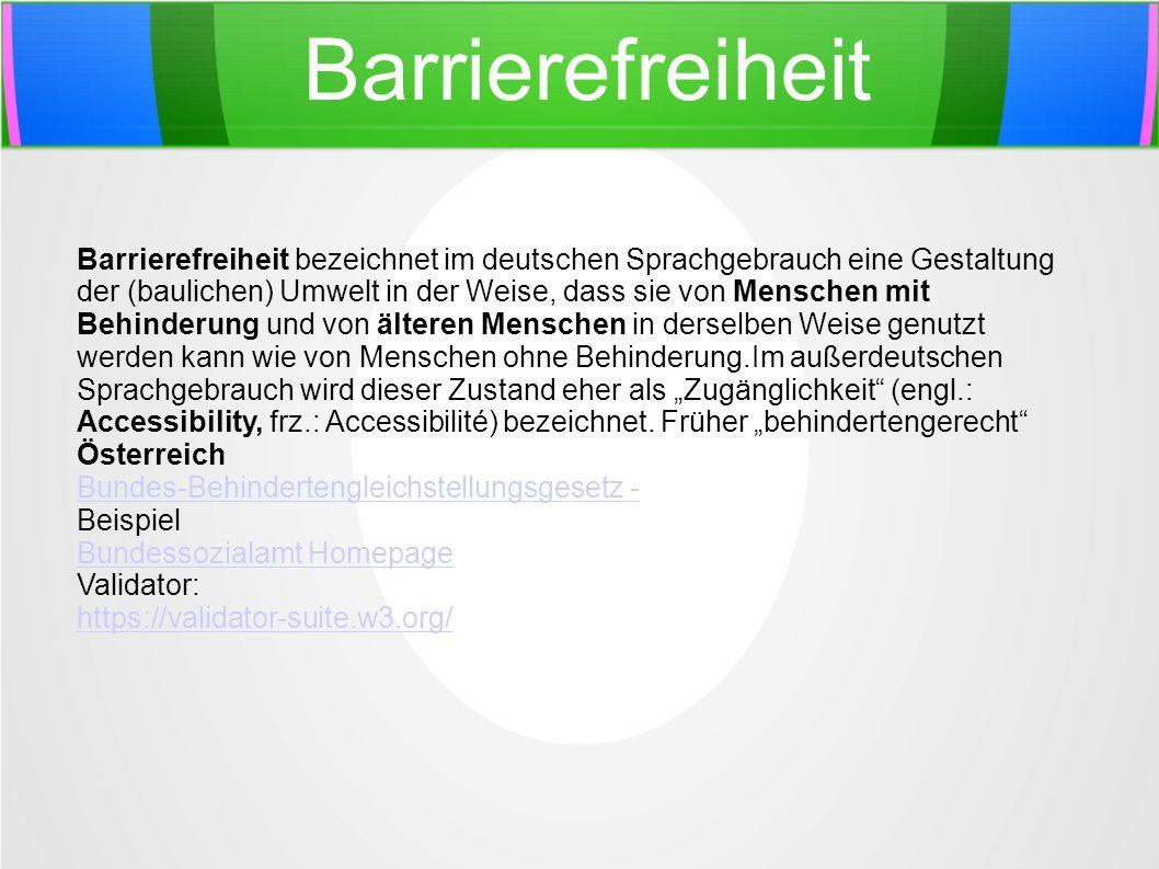 Barrierefreiheit Barrierefreiheit bezeichnet im deutschen Sprachgebrauch eine Gestaltung der (baulichen) Umwelt in der Weise, dass sie von Menschen mi