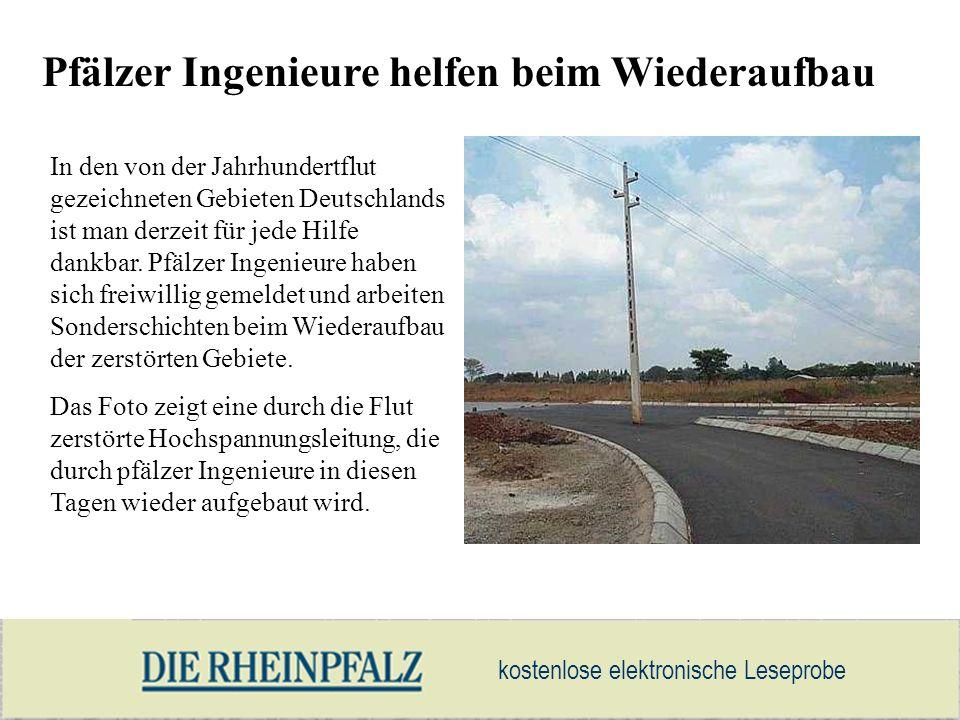 kostenlose elektronische Leseprobe Pfälzer Ingenieure helfen beim Wiederaufbau In den von der Jahrhundertflut gezeichneten Gebieten Deutschlands ist m