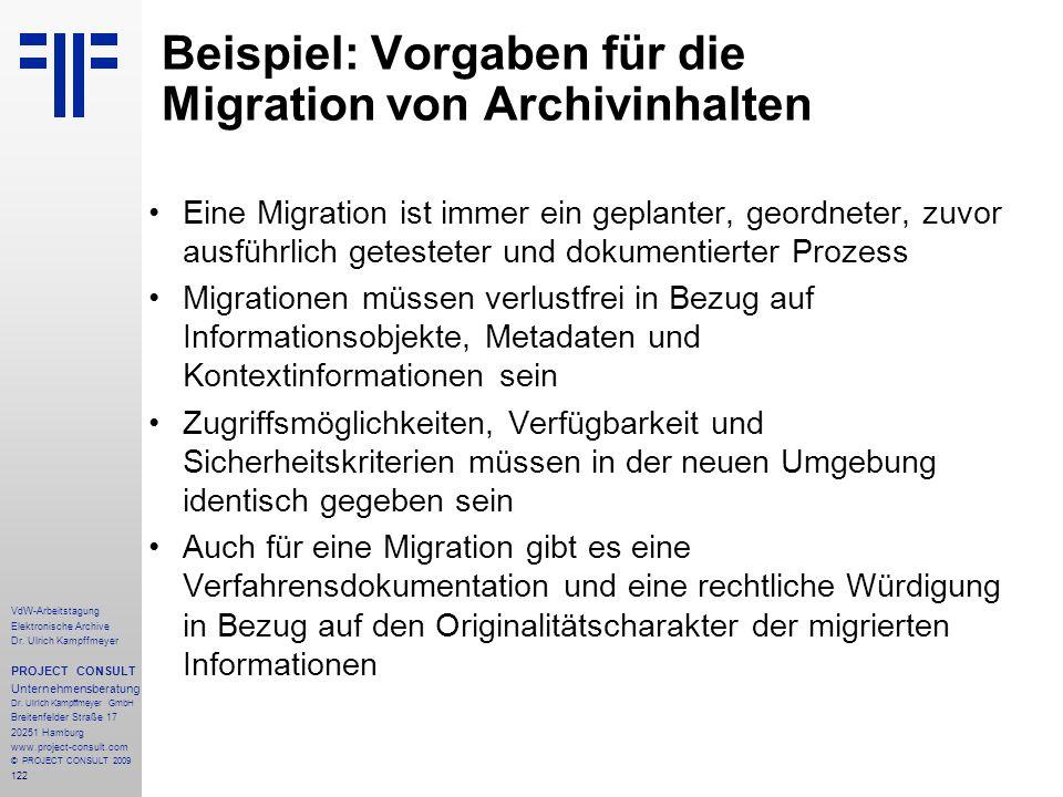 122 VdW-Arbeitstagung Elektronische Archive Dr. Ulrich Kampffmeyer PROJECT CONSULT Unternehmensberatung Dr. Ulrich Kampffmeyer GmbH Breitenfelder Stra