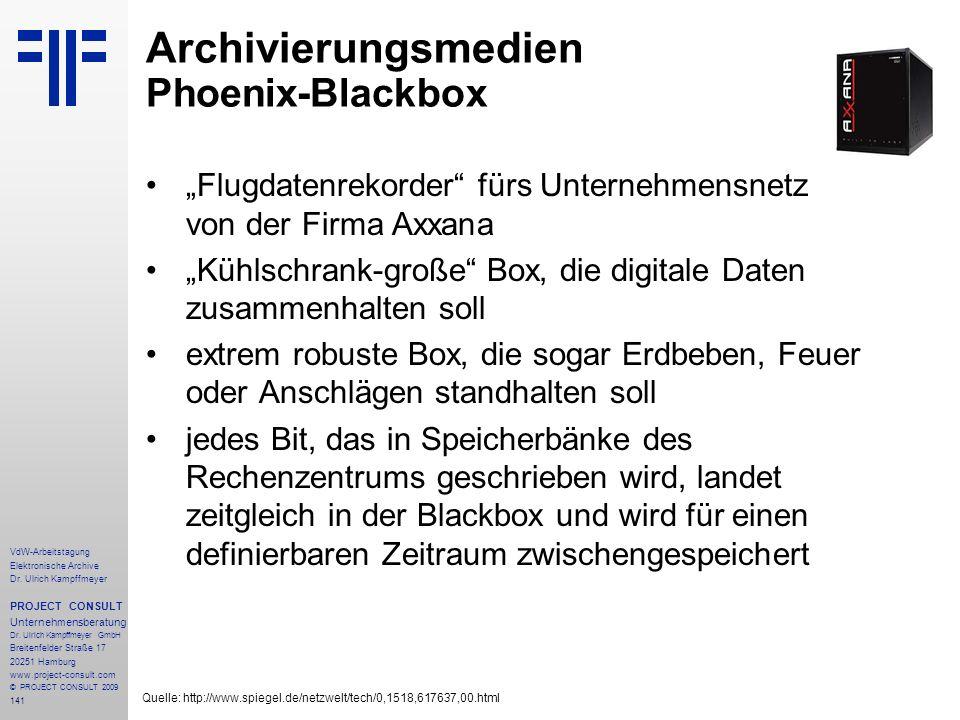 141 VdW-Arbeitstagung Elektronische Archive Dr. Ulrich Kampffmeyer PROJECT CONSULT Unternehmensberatung Dr. Ulrich Kampffmeyer GmbH Breitenfelder Stra