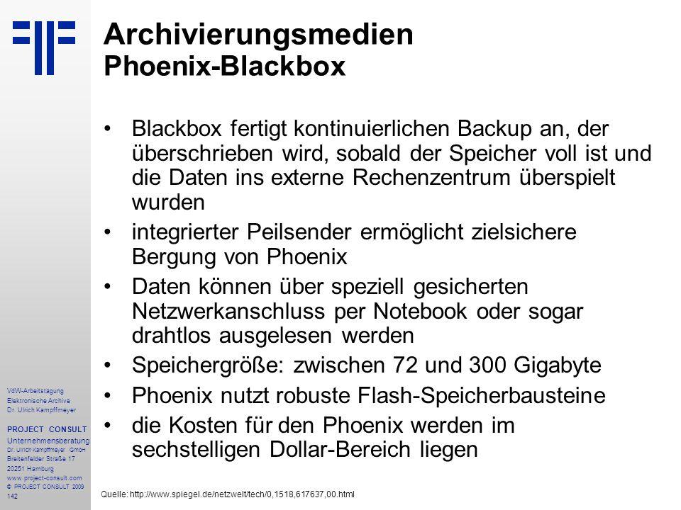 142 VdW-Arbeitstagung Elektronische Archive Dr. Ulrich Kampffmeyer PROJECT CONSULT Unternehmensberatung Dr. Ulrich Kampffmeyer GmbH Breitenfelder Stra