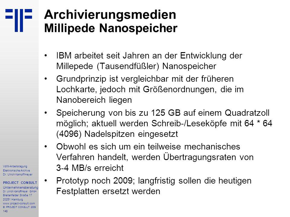 148 VdW-Arbeitstagung Elektronische Archive Dr. Ulrich Kampffmeyer PROJECT CONSULT Unternehmensberatung Dr. Ulrich Kampffmeyer GmbH Breitenfelder Stra