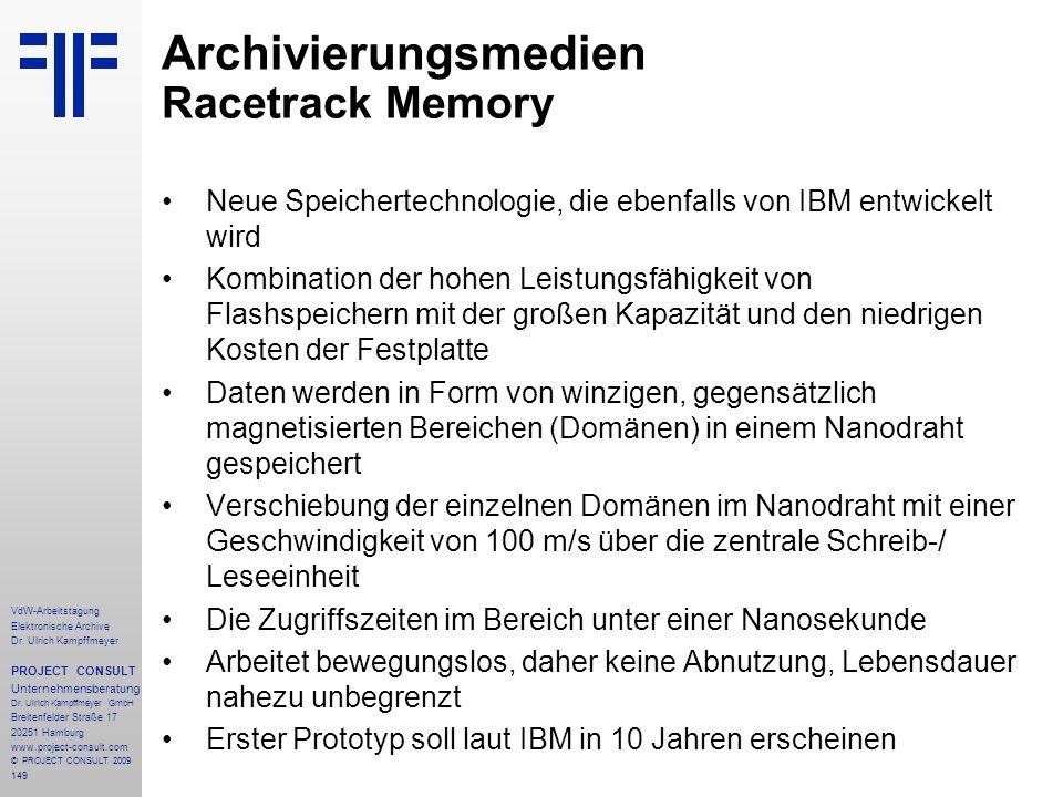 149 VdW-Arbeitstagung Elektronische Archive Dr. Ulrich Kampffmeyer PROJECT CONSULT Unternehmensberatung Dr. Ulrich Kampffmeyer GmbH Breitenfelder Stra
