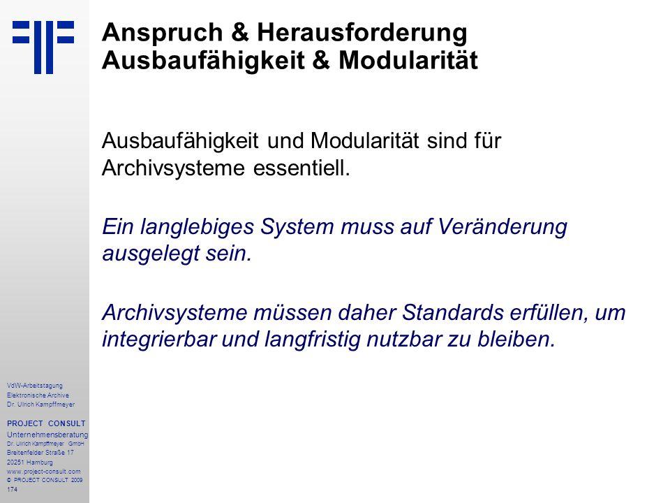 174 VdW-Arbeitstagung Elektronische Archive Dr. Ulrich Kampffmeyer PROJECT CONSULT Unternehmensberatung Dr. Ulrich Kampffmeyer GmbH Breitenfelder Stra