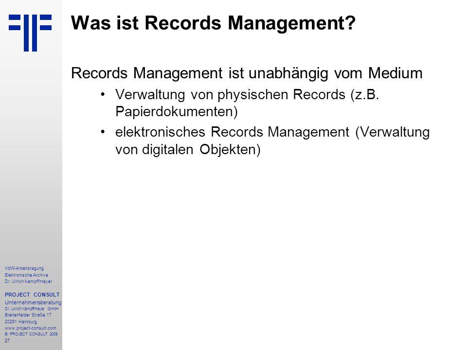 27 VdW-Arbeitstagung Elektronische Archive Dr. Ulrich Kampffmeyer PROJECT CONSULT Unternehmensberatung Dr. Ulrich Kampffmeyer GmbH Breitenfelder Straß