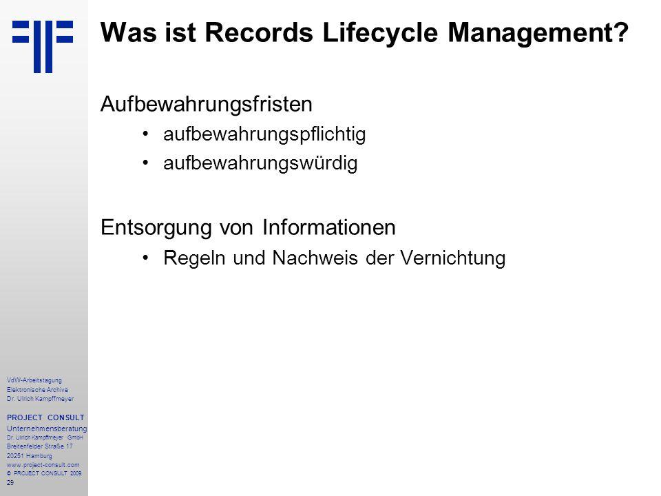 29 VdW-Arbeitstagung Elektronische Archive Dr. Ulrich Kampffmeyer PROJECT CONSULT Unternehmensberatung Dr. Ulrich Kampffmeyer GmbH Breitenfelder Straß