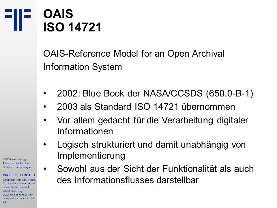 45 VdW-Arbeitstagung Elektronische Archive Dr. Ulrich Kampffmeyer PROJECT CONSULT Unternehmensberatung Dr. Ulrich Kampffmeyer GmbH Breitenfelder Straß
