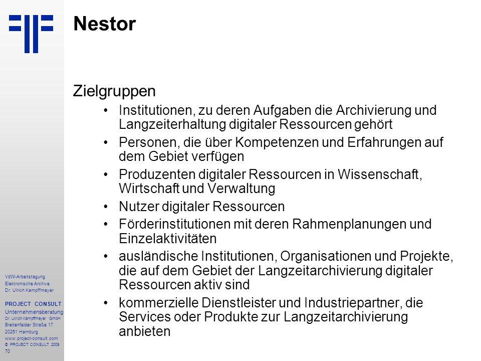 70 VdW-Arbeitstagung Elektronische Archive Dr. Ulrich Kampffmeyer PROJECT CONSULT Unternehmensberatung Dr. Ulrich Kampffmeyer GmbH Breitenfelder Straß