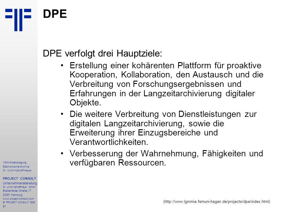 81 VdW-Arbeitstagung Elektronische Archive Dr. Ulrich Kampffmeyer PROJECT CONSULT Unternehmensberatung Dr. Ulrich Kampffmeyer GmbH Breitenfelder Straß