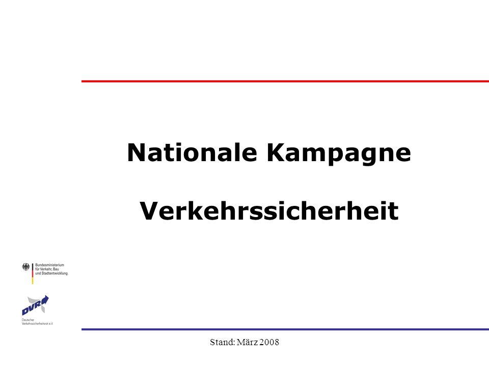 Nationale Kampagne Verkehrssicherheit Präsentation auf der Sitzung des Beirates für Verkehrssicherheitsarbeit des Landes Sachsen-Anhalt am 09.04.2008 Ute Hammer Geschäftsführerin Deutscher Verkehrssicherheitsrat