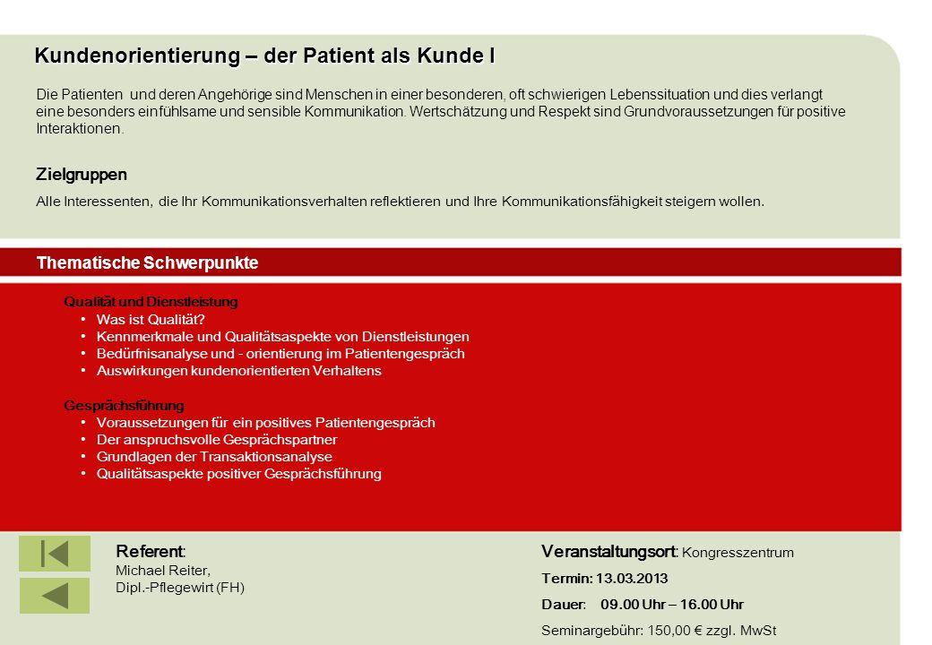 IBF Seminare 2008 Kundenorientierung – der Patient als Kunde I Qualität und Dienstleistung Was ist Qualität? Kennmerkmale und Qualitätsaspekte von Die