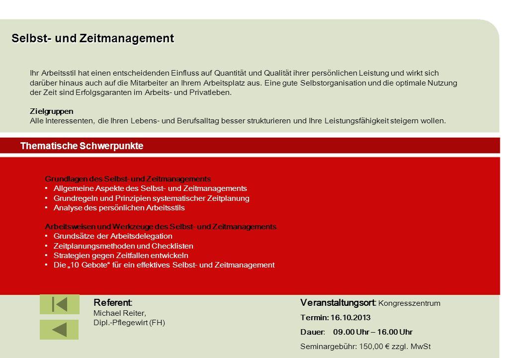IBF Seminare 2008 Selbst- und Zeitmanagement Grundlagen des Selbst- und Zeitmanagements Allgemeine Aspekte des Selbst- und Zeitmanagements Grundregeln
