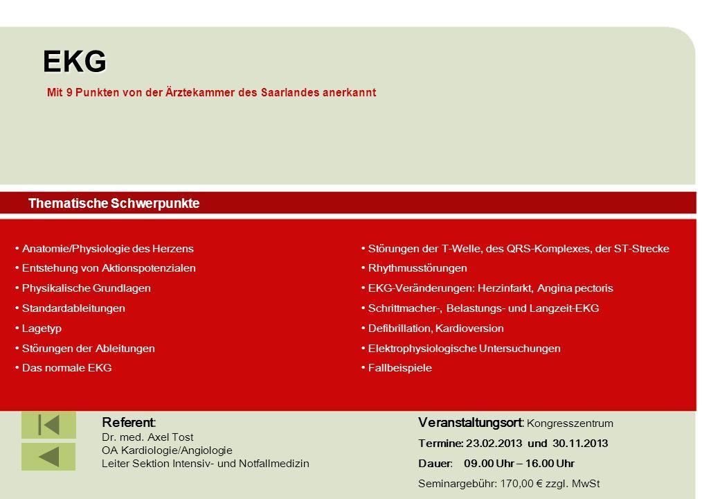 IBF Seminare 2008 EKG Thematische Schwerpunkte Anatomie/Physiologie des Herzens Entstehung von Aktionspotenzialen Physikalische Grundlagen Standardabl