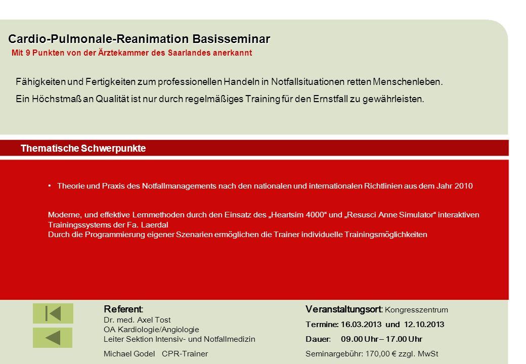 IBF Seminare 2008 Cardio-Pulmonale-Reanimation Basisseminar Theorie und Praxis des Notfallmanagements nach den nationalen und internationalen Richtlin