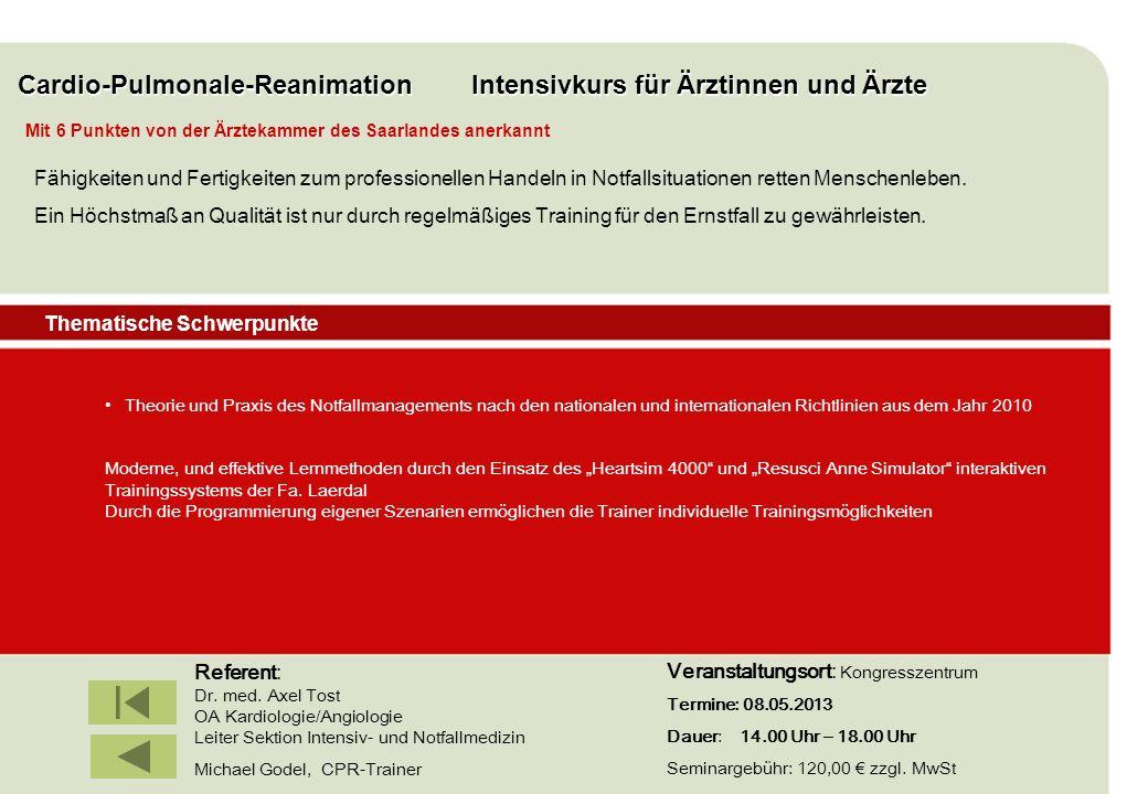 IBF Seminare 2008 Cardio-Pulmonale-Reanimation Intensivkurs für Ärztinnen und Ärzte Theorie und Praxis des Notfallmanagements nach den nationalen und
