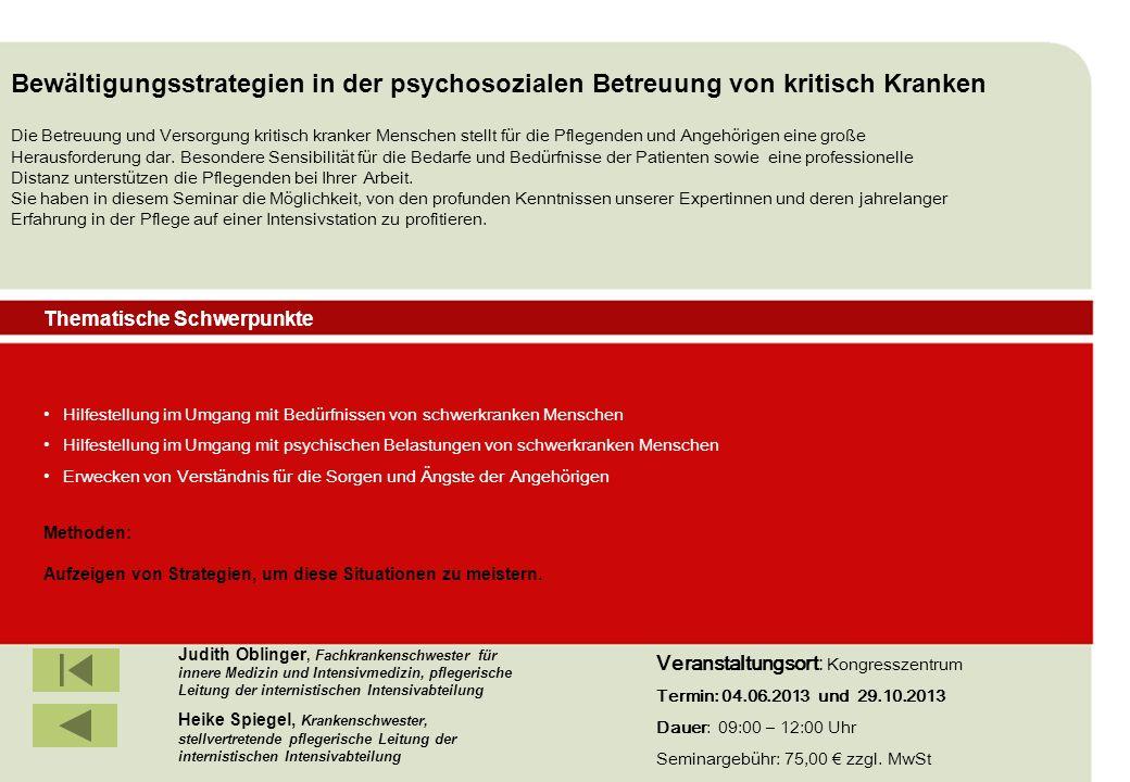 IBF Seminare 2008 Hilfestellung im Umgang mit Bedürfnissen von schwerkranken Menschen Hilfestellung im Umgang mit psychischen Belastungen von schwerkr