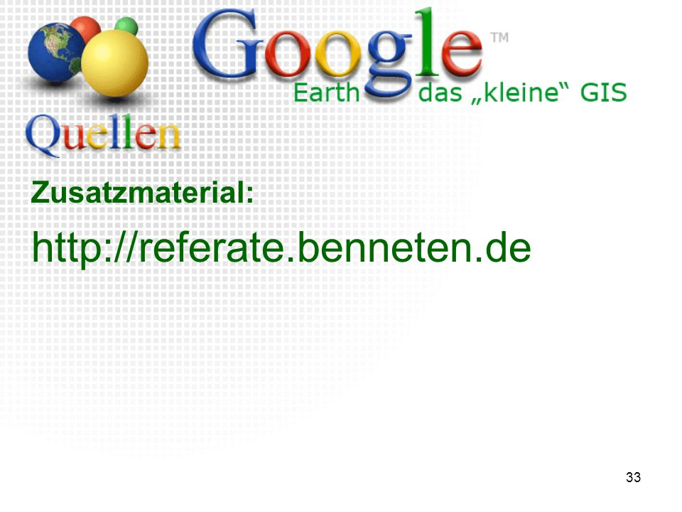 33 Zusatzmaterial: http://referate.benneten.de